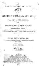 Unrepealed and Unexpired Acts of the Legislative Council of India  from 1834  1871 72  Inclusive
