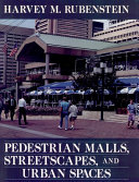 Pdf Pedestrian Malls, Streetscapes, and Urban Spaces
