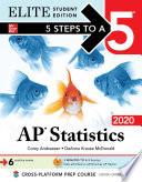 5 Steps to a 5  AP Statistics 2020 Elite Student Edition