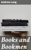 Books and Bookmen [Pdf/ePub] eBook