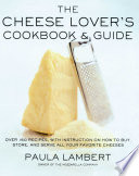 The Cheese Lover s Cookbook   Guide