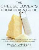 The Cheese Lover's Cookbook & Guide [Pdf/ePub] eBook