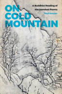 On cold mountain  a Buddhist reading of the Hanshan poems