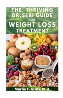 The  Thriving Dr  Sebi Guide for Weight Loss Treatment