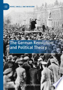 The German Revolution and Political Theory