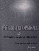Web Development in PHP, MYSQL, Javascript, HTML & CSS