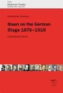 Ibsen on the German Stage 1876–1918 [Pdf/ePub] eBook