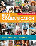 Real Communication  An Introduction with Mass Communication