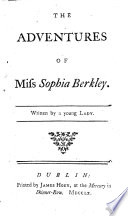 The Adventures of Miss Sophia Berkley. Written by a Young Lady