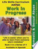 Life Skills Curriculum Arise Work In Progress Book 3 Domestic Sexual Abuse