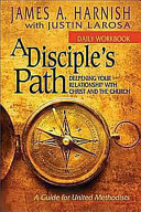 A Disciple's Path: Daily Workbook