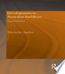 Developments in Australian Buddhism  : Facets of the Diamond