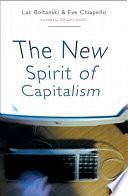 """The New Spirit of Capitalism"" by Luc Boltanski, Eve Chiapello, Gregory Elliott"