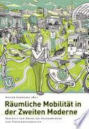 Räumliche Mobilität in der zweiten Moderne
