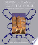 Design and Plan in the Country House