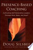 Presence Based Coaching