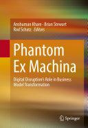 Phantom Ex Machina