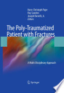 The Poly Traumatized Patient with Fractures