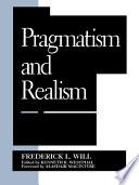 Pragmatism and Realism Book
