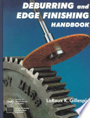 Deburring and Edge Finishing Handbook