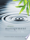 """""""Stress Management for Life: A Research-Based Experiential Approach"""" by Michael Olpin, Margie Hesson"""