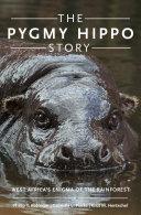 Pdf The Pygmy Hippo Story