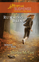 Running Blind (Mills & Boon Love Inspired) (Heroes for Hire, Book 3) Pdf/ePub eBook