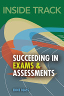 Inside track  Succeeding in Exams and Assessments
