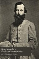 Stuart s Cavalry in the Gettysburg Campaign