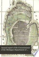 Annual report of the Commissioner of the Michigan Department of Health for the fiscal year ending     1878