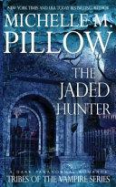 The Jaded Hunter