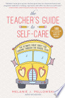 The Teacher s Guide to Self Care Book
