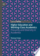 Higher Education and Working Class Academics