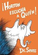 Horton Escucha a Quien   Horton Hears a Who Book
