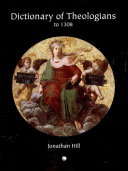 Dictionary of Theologians to 1308 Book PDF