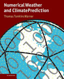 Numerical Weather and Climate Prediction
