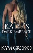 Pdf Kade's Dark Embrace