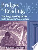 Bridges to Reading  Grades 3 6