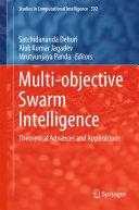 Multi objective Swarm Intelligence