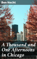 A Thousand and One Afternoons in Chicago Pdf/ePub eBook