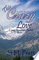 This Crazy Love