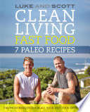 Clean Living Fast Food  7 Paleo Recipes