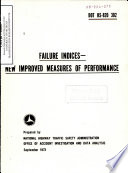 Failure Indices - New Improved Measures of Performance