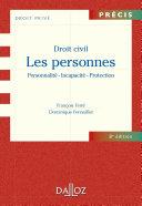Droit civil. Les personnes. Personnalité - Incapacité - Protection