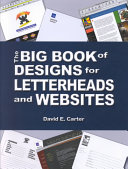 The Big Book of Designs for Letterheads and Websites