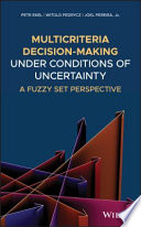 Multicriteria Decision-Making Under Conditions of Uncertainty