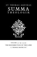 Summa Theologiae: Volume 55, The Resurrection of the Lord