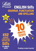 KS2 English Grammar, Punctuation and Spelling SATs 10-Minute Tests