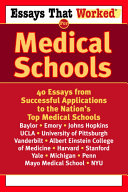 Essays that Worked for Medical Schools