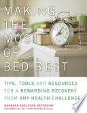 Making the Most of Bed Rest